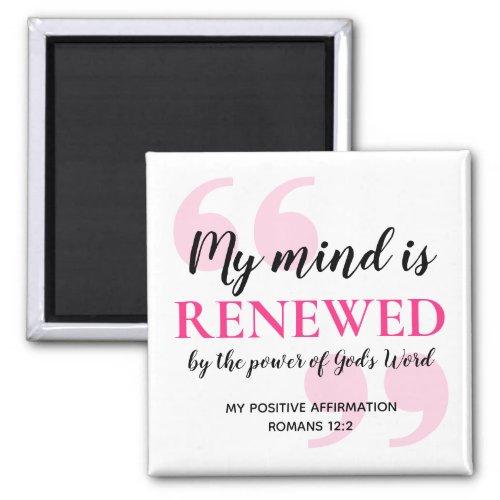 RENEWED MIND Positive Christian Affirmation Magnet