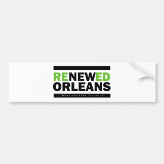 Renewed Orleans Bumper Sticker