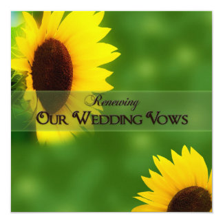 RENEWING WEDDING VOWS -  INVITATIONS -SUNFLOWERS