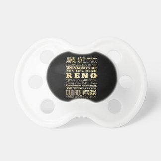 Reno City of Nevada State Typography Art Baby Pacifiers