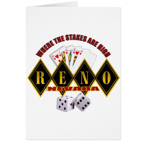Reno, Nevada - Where The Stakes Are High 2 Greeting Card