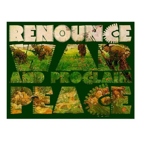 Renounce War and Proclaim Peace Postcard