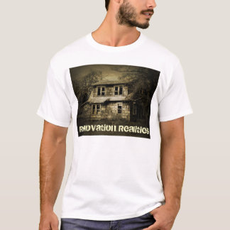 Renovation Realities T-Shirt