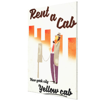 Rent a Cab! NYC Yellow cab poster Canvas Print
