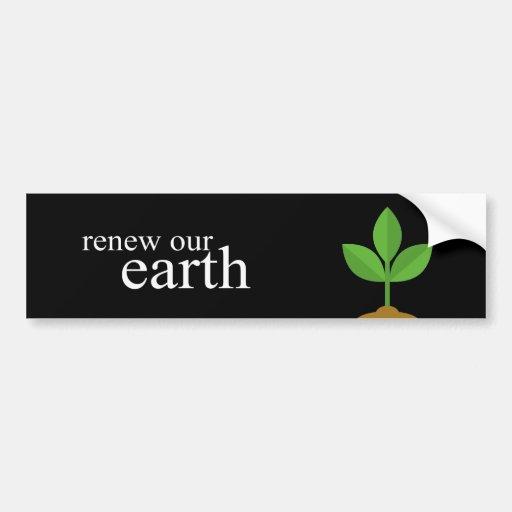 renueve nuestra tierra etiqueta de parachoque
