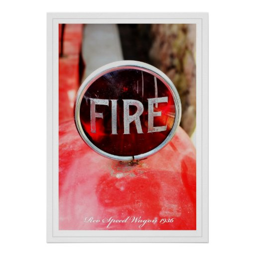 Reo Speed Wagon Fire Poster