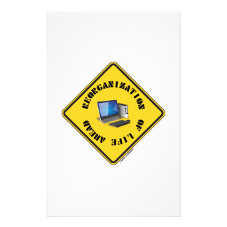 Reorganization Of Life Ahead (Yellow Warning Sign) Stationery