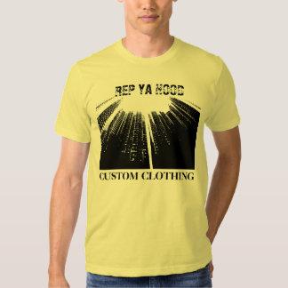 REP YA HOOD, CUSTOM CLOTHING TEE SHIRT