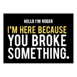 Repairman Humor I'm Here Because Large Business Card