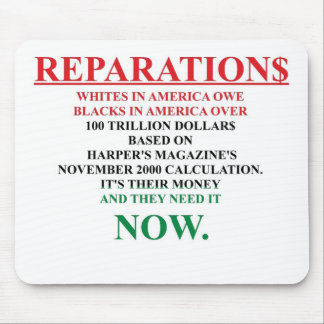 REPARATIONS: IT'S THEIR MONEY, (AA FLAG TCL) MOUSE PAD