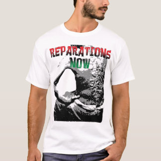 REPARATIONS NOW SHIRT. (2 sided light) T-Shirt