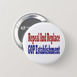 Repeal And Replace GOP Establishment Button