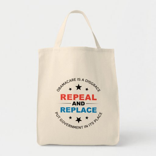 Repeal And Replace Grocery Tote Bag
