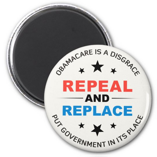Repeal And Replace Magnet
