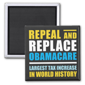 Repeal And Replace Obamacare 2 Inch Square Magnet