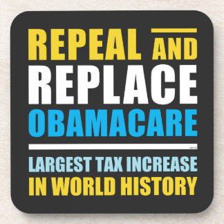Repeal And Replace Obamacare Coaster