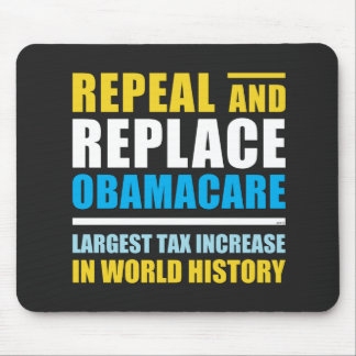 Repeal And Replace Obamacare Mouse Pad