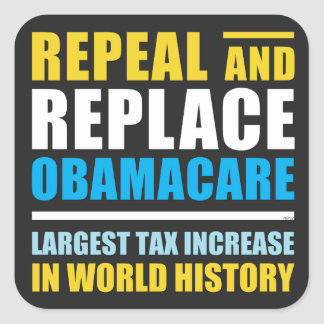 Repeal And Replace Obamacare Square Sticker