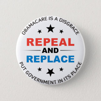 Repeal And Replace Pinback Button
