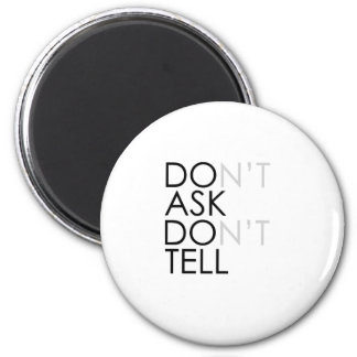 Repeal DON'T ASK DON'T TELL Refrigerator Magnet