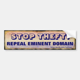 Repeal Eminent Domain Bumper Stickers