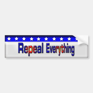 Repeal Everything Car Bumper Sticker