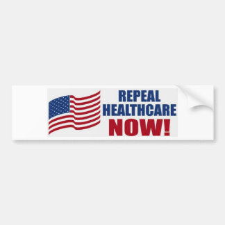 Repeal healthcare NOW! Bumper Sticker