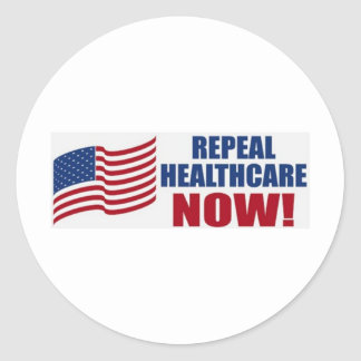 Repeal healthcare NOW! Classic Round Sticker