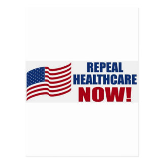 Repeal healthcare NOW! Postcard