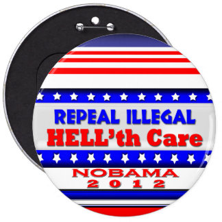 Repeal Hell'thCare 6 Inch Round Button