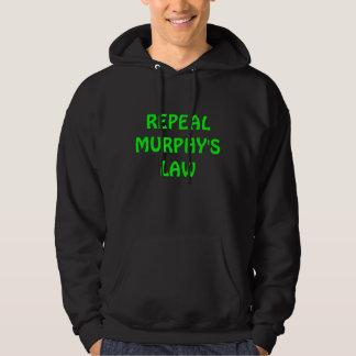 Repeal Murphy's Law Hoodie