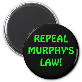 Repeal Murphy's Law Magnet
