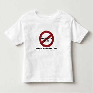 Repeal Murphy's Law Toddler Tee