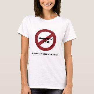 Repeal Murphy's Law Tshirt Women