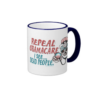 Repeal Obama Care by Yes Politics Suck Ringer Mug