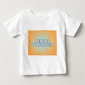 Repeal Obamacare Baby T-Shirt