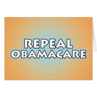 Repeal Obamacare Greeting Card