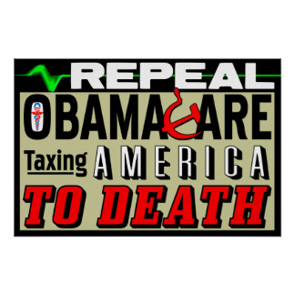 Repeal Obamacare! Poster