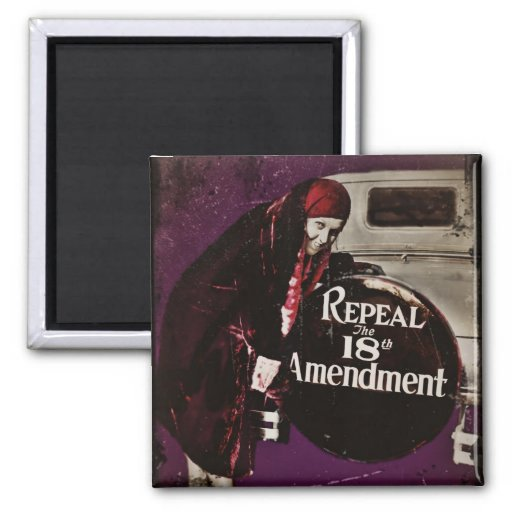 Repeal Prohibition Refrigerator Magnet