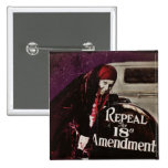 Repeal Prohibition Pinback Buttons