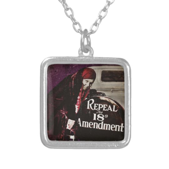 Repeal Prohibition Silver Plated Necklace