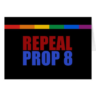 REPEAL PROP 8 GREETING CARDS
