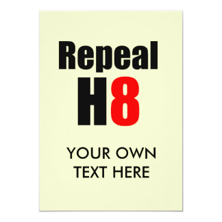 REPEAL PROP 8 / REPEAL H8 PERSONALIZED INVITES