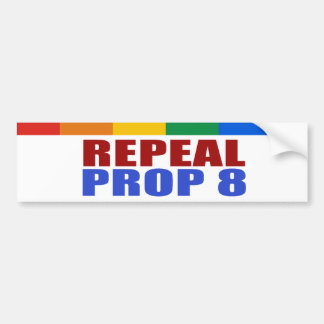 REPEAL PROP EIGHT BUMPER STICKERS