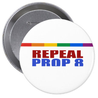 REPEAL PROP EIGHT BUTTON