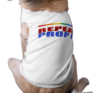 REPEAL PROP EIGHT DOG T SHIRT