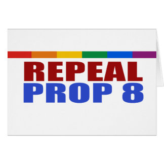 REPEAL PROP EIGHT GREETING CARDS