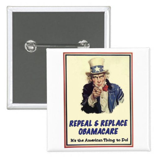 Repeal & Replace Obamacare Pinback Buttons