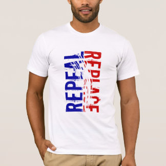 REPEAL, REPLACE T-Shirt