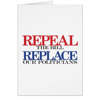 repeal & replace t-shirt greeting card